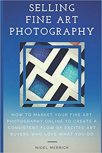Book Review: Selling Fine Art Photography